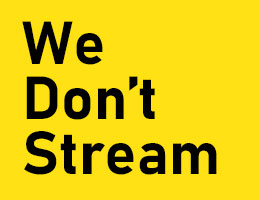 We don't stream podcast